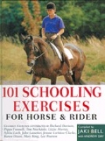 101 SCHOOLING EXERCISES FOR THE HORSE AND RIDER