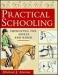 PRACTICAL SCHOOLING-Improving the Horse and Rider