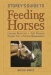 STOREY'S GUIDE TO FEEDING HORSES